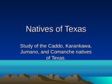 Indians of Texas Powerpoint
