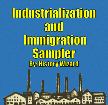Industrialization and Immigration Sampler