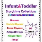 Infant & Toddler Storytime Collection -Rhymes & Songs