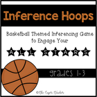 Inference Hoops- Basketball Themed Inferencing Game