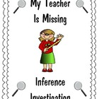 Inference Investigation: My Teacher is Missing