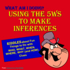 Inference Riddles - Using the 5Ws