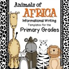 Informational Writing: Animals of Africa