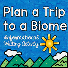 Informational Writing- How to Pack for a trip to a Habitat