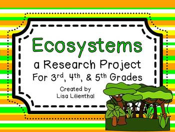 Informative Writing ~ Ecosystems Research Project {Common Core}