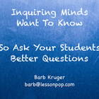 Inquring Minds Want To Know  So Ask Better Questions?  PowerPoint