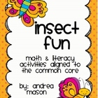 Insect Fun!  Math &amp; Literacy Activities aligned with the C
