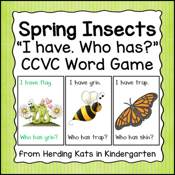 Insect Themed I Have... Who has..? CCVC Word Game