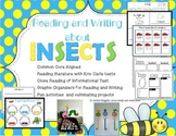 Insects Unit: Reading and Writing Informational and Narrat