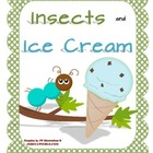 Insects and Ice Cream: Letters, Sounds, Words - Ii