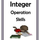Integer Operations Calculation Skills for Middle School