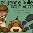 Intelligence Bulletin: BOLO Alert {An Informational Writin