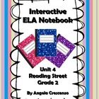 Interactive ELA Notebook for Reading Street, Grade 2, Unit 4