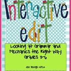 Interactive Edit: Looking at Grammar and Mechanics the Right Way!
