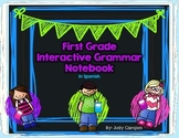 Interactive Grammar Notebook for First Grade *Spanish*