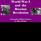 Interactive History Games -- WWI and Russian Revolution