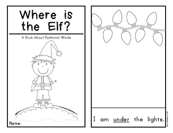 Interactive Holiday Emergent Reader: Where is the Elf?  Positional Words Book