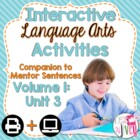 Interactive Language Arts Notebook for THIRD Mentor Sentence Unit