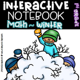 Interactive Math Notebook for Winter! {Grade 1}