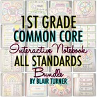 Interactive Notebook: ALL 1ST GRADE STANDARDS MEGA-BUNDLE