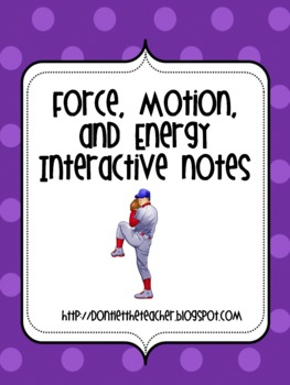 Interactive Notes - Force, Motion, and Energy (SOL 4.2)