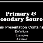 Interactive Primary &amp; Secondary Sources PowerPoint Presentation