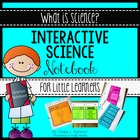 Interactive Science Notebook What is Science?