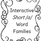 Interactive Short /a/ Word Families