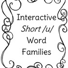 Interactive Short /u/ Word Families