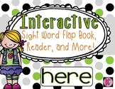 Sight Word: HERE - Interactive Flap Book, Reader, and More!
