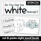"Interactive Sight Word Reader ""Do You See the WHITE Animals?"""