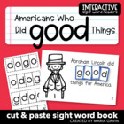 "Interactive Sight Word Reader ""Famous Americans Did GOOD Things"""