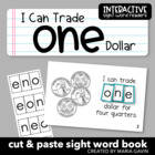 "Interactive Sight Word Reader ""I Can Trade ONE Dollar"""