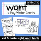 "Interactive Sight Word Reader ""I WANT to Play Winter Sports"""