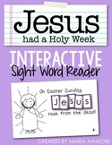 "Interactive Sight Word Reader ""Jesus Had a Holy Week"""