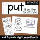 "Interactive Sight Word Reader ""I PUT it on the Toy Potato"""