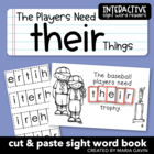 "Interactive Sight Word Reader ""The Players Need THEIR Things"""