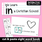 "Interactive Sight Word Reader ""We Learn in a Christian School"""