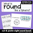 "Interactive Sight Word Reader ""What is ROUND Like a Sphere?"""