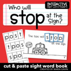 "Interactive Sight Word Reader ""Who Will STOP at the Sign?"""