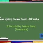 Interactive Spanish Regular AR Verb Conjugation Presentati
