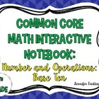 Interactive Student Notebook {Number and Operations: Base