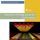 Interactive Writing Across the Curriculum K-2 Idea Book