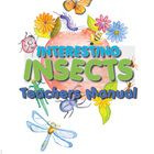 Interesting Insects Teachers Manual