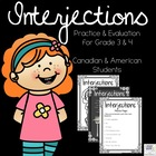 Interjections: Practice and Evaluation for Grades 3 & 4