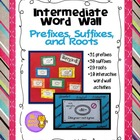 Word Wall with Prefixes, Suffixes, and Roots (Intermediate)
