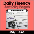 Intermediate &quot;Daily Fluency&quot; Activity Pack (May - June)
