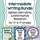 Intermediate Writing Bundle ~ Opinion, Narrative, & Inform