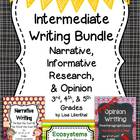 Intermediate Writing Project Bundle ~ Narrative, Opinion &