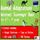 Internet Scavenger Hunt -  Fourth Grade and Up Animal Adaptations